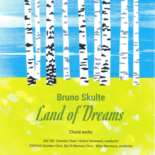 Bruno Skulte: Land of Dreams