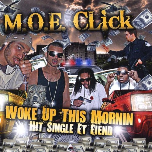 Woke Up This Mornin