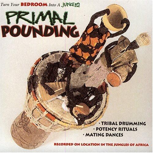 Primal Pounding