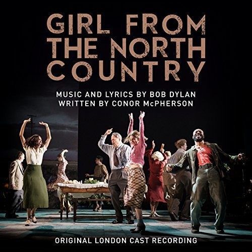 Girl From the North Country (Original London Cast Recording) [Import]