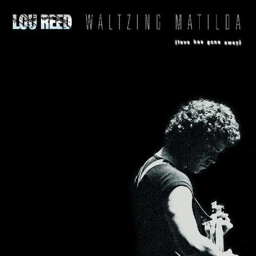 Lou Reed - Waltzing Matilda