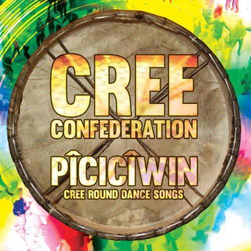 Piciciwin: Cree Round Dance Songs