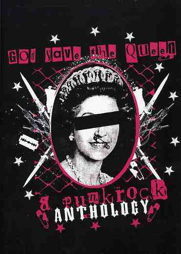 God Save The Queen-Punk Rock Anthology - God Save the Queen: A Punk Rock Anthology