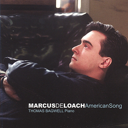 Marcus Deloach: American Song