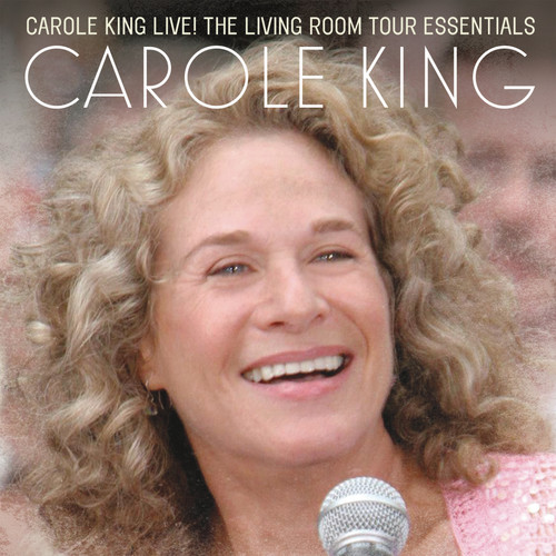 Carole King - Carole King Live: The Living Room Tour Essentials