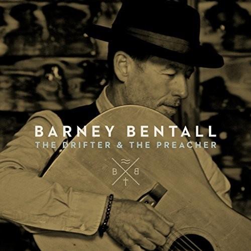 Barney Bentall - Drifter & The Preacher