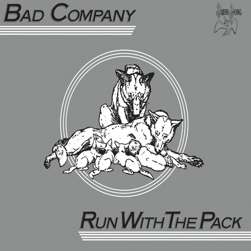 Bad Company-Run With The Pack