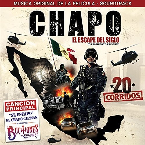 "Chapo ""The Escape Of The Century"" (Original Soundtrack)"