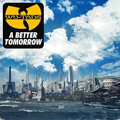 Wu-Tang Clan - Better Tomorrow