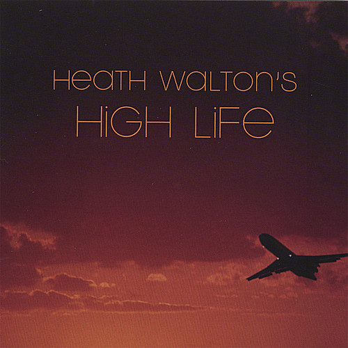 Heath Walton's High Life