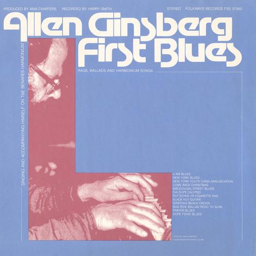 Allen Ginsberg - First Blues: Rags, Ballads and Harmonium Songs
