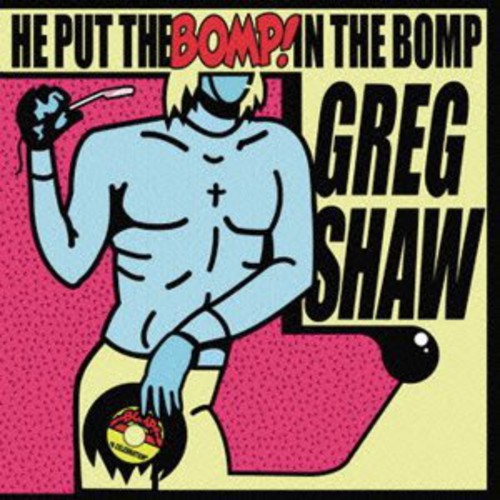 He Put the Bomp in the Bomp /  Various