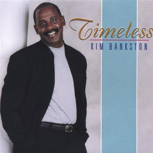 Bankston, Kim : Timeless