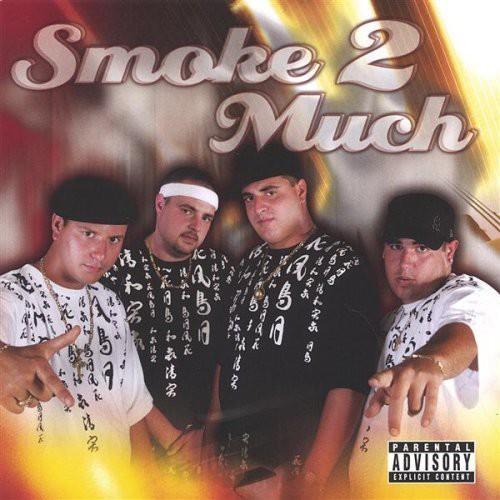 Smoke 2 Much