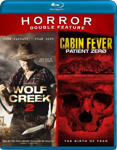 Wolf Creek 2, Cabin Fever Double Feature