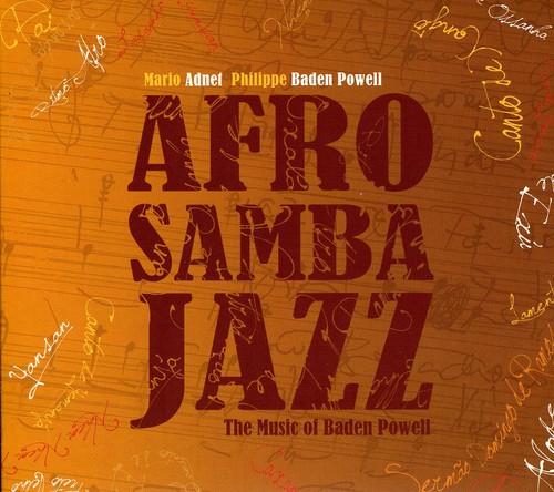 Afrosambajazz: The Music Of Baden Powell