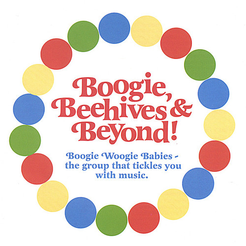 Boogie Beehives & Beyond
