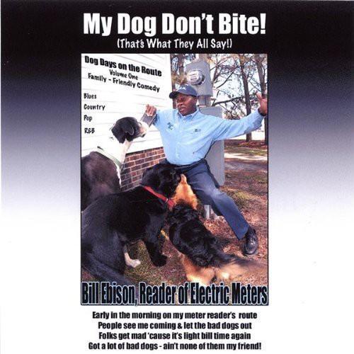 My Dog Don't Bite!