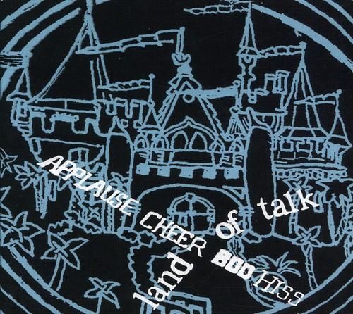 Land Of Talk - Applause Cheer Boo Hiss