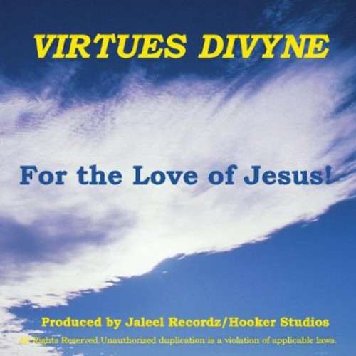 For the Love of Jesus!