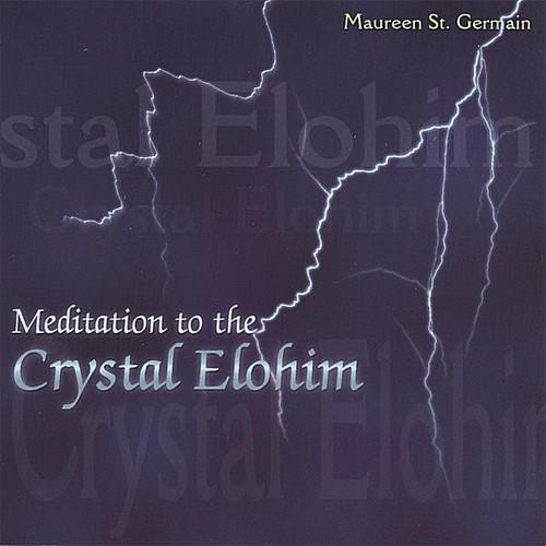 Meditation to the Crystal Elohim
