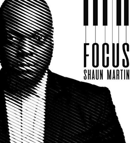 Shaun Martin - Focus