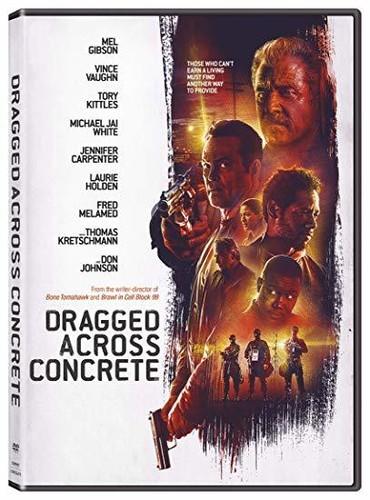 Dragged Across Concrete [Movie] - Dragged Across Concrete