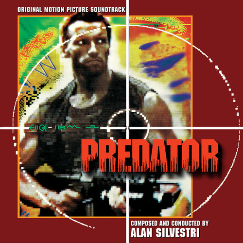 Alan Silvestri - Predator (Original Motion Picture Soundtrack)