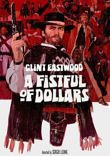 - A Fistful of Dollars
