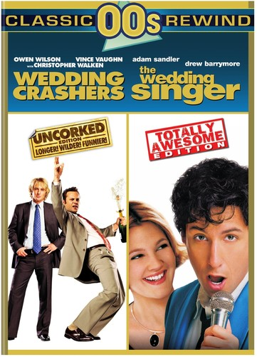 The Wedding Singer /  Wedding Crashers