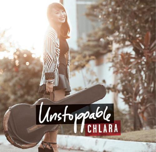 Chlara - Unstoppable [Digipak]