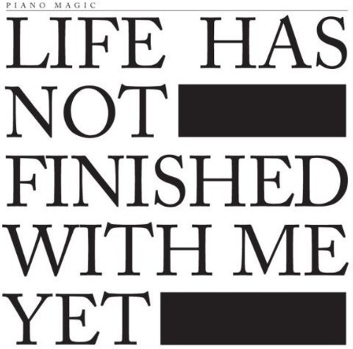 Life Has Not Finished [Import]