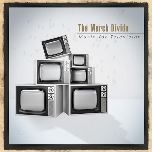 March Divide - Music for Television