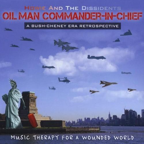 Oil Man Commander-In-Chief