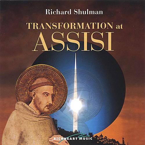 Transformation at Assisi