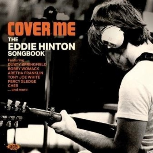 Cover Me: Eddie Hinton Songbook /  Various [Import]