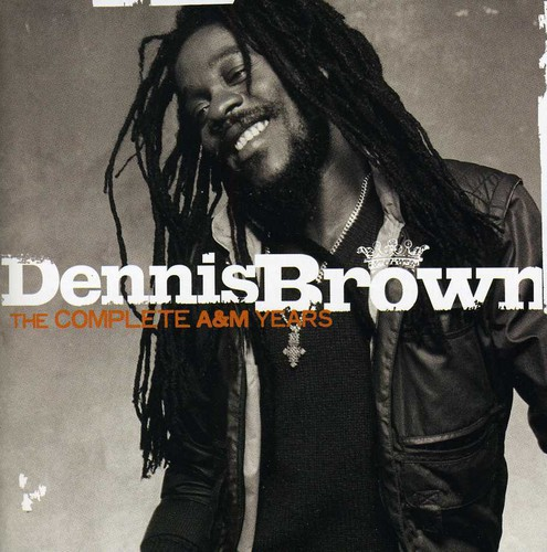 Dennis Brown - Complete A&M Years