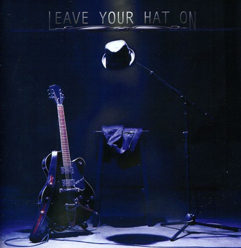 Leave Your Hat on
