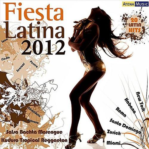 Fiesta Latina 2012 /  Various