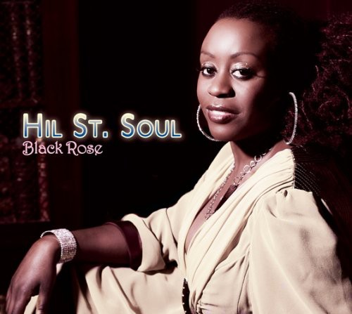Hil St. Soul - Black Rose