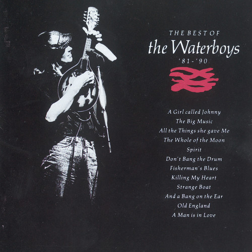 Best Of The Waterboys '81-'90
