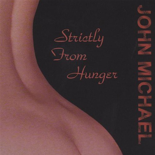 Strictly from Hunger