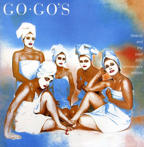 The Go-Go's - Beauty And The Beat: 30th Anniversary Deluxe Edition [2CD]