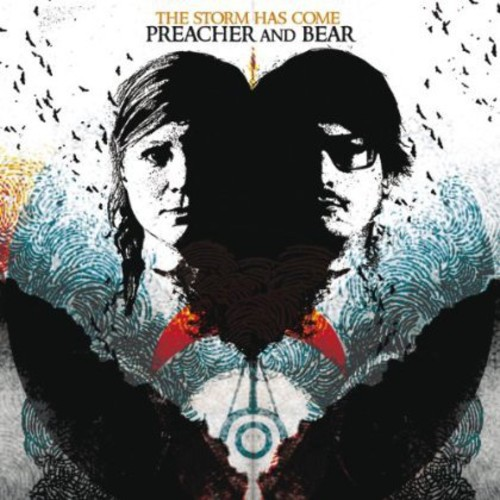Preacher & Bear - Storm Has Come