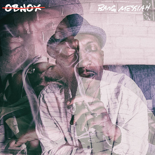 Obnox - Bang Messiah (Gate)