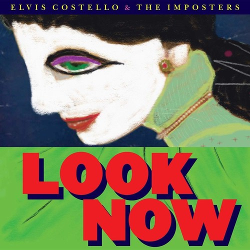 Elvis Costello & The Imposters - Look Now [LP]