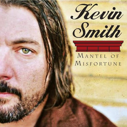 Kevin Smith - Mantel Of Misfortune