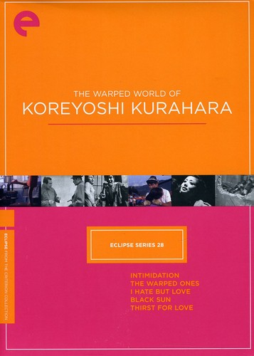 Warped World of Koreyoshi Kurahara (Criterion Collection - Eclipse Series 28)