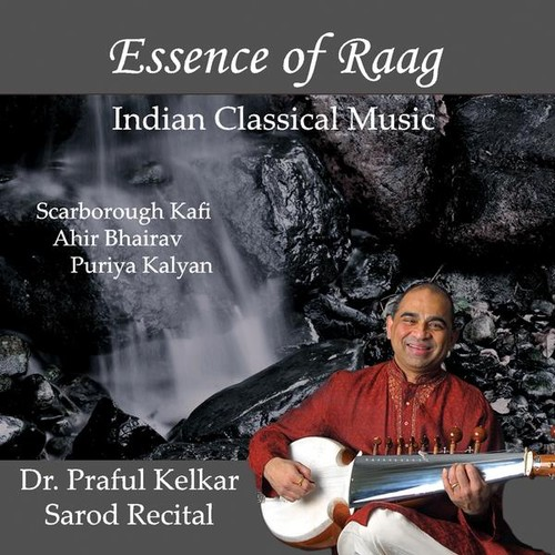 Essence of Raag-Indian Classical Music