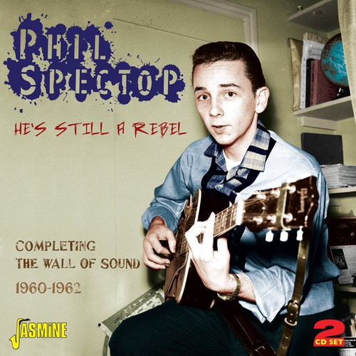 He's Still a Rebel: Completing the Wall of Sound 19 [Import]